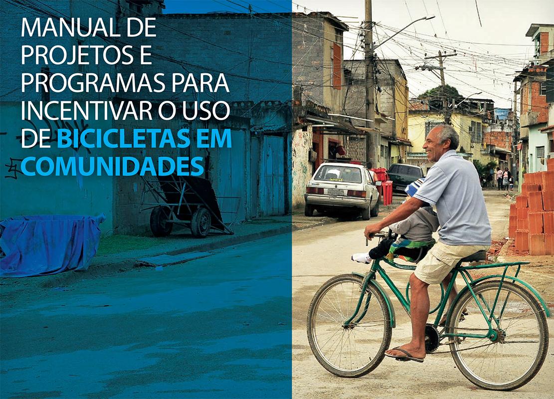 Embarq Brasil e IAB-RJ lançam manual para incentivar o uso de bicicletas em comunidades, Courtesy of EMBARQ Brasil e IAB-RJ