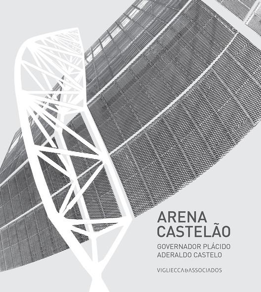"""Livro """"Arena Castelão – Governador Plácido Aderaldo Castelo"""""""