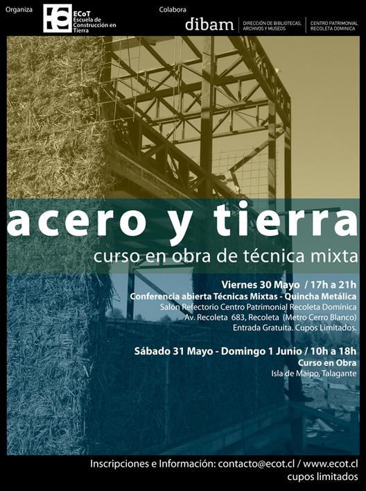 Acero y Tierra: curso de construcción con técnica  / Santiago, Chile