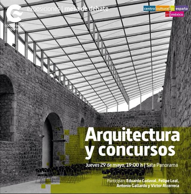 Mesa de Debate: Arquitectura y Concursos / Centro Cultural de España
