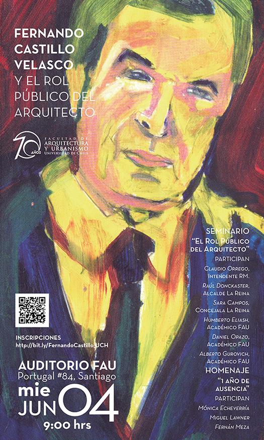 """Seminario: """"Fernando Castillo Velasco y el rol público del arquitecto"""" / Santiago, Chile"""