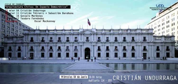 """Ciclo de Charlas """"Arquitectura Cívica: Un Espacio Democrático"""""""