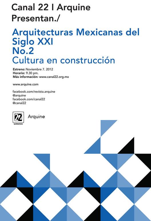 """Nueva Temporada de """"Arquitecturas mexicanas del Siglo XXI"""""""