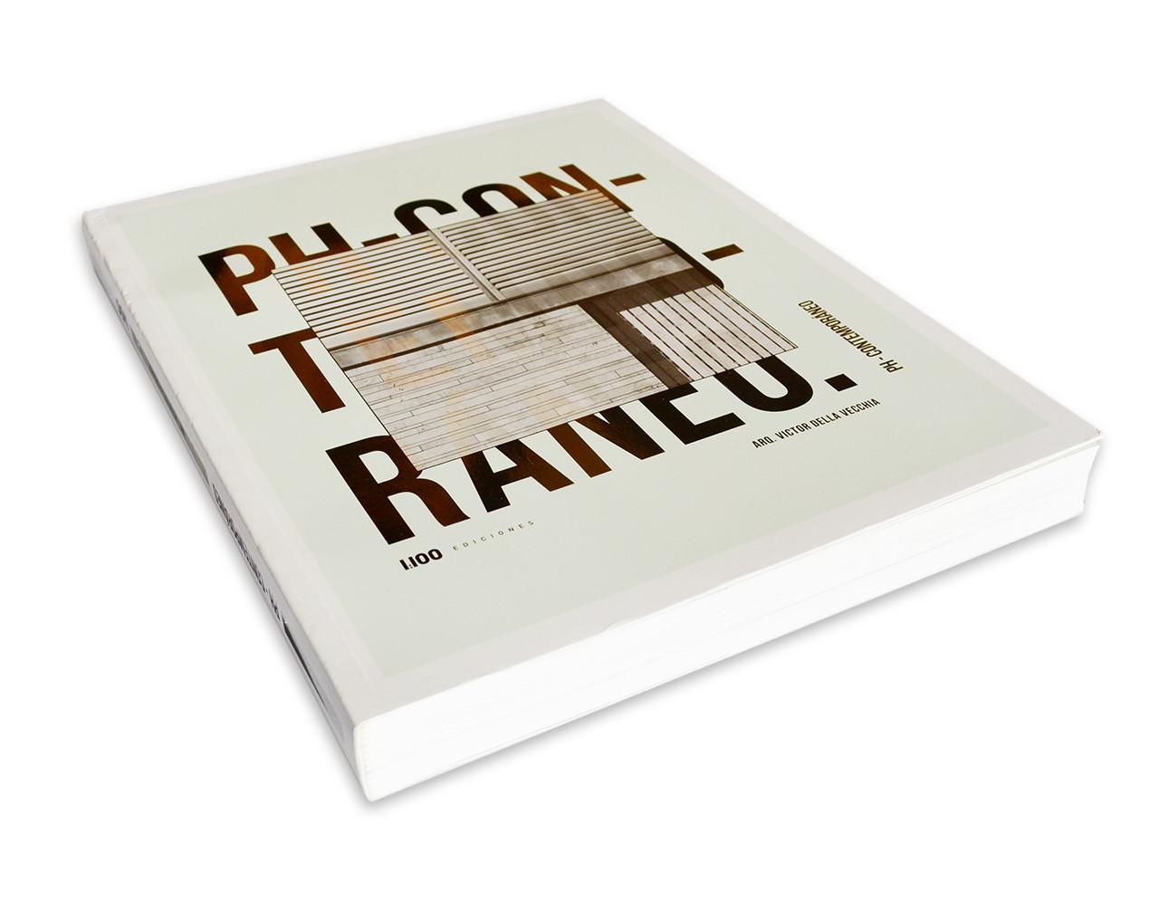 PH - CONTEMPORÁNEO, Arq. Víctor della Vecchia / 1:100 Ediciones