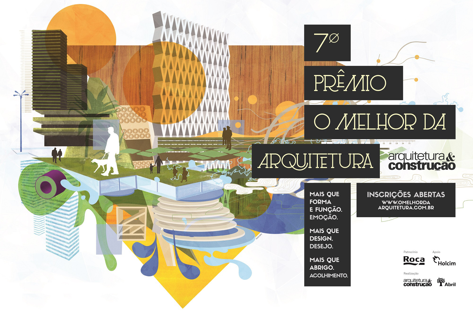 """Inscrições abertas para o 7º Prêmio """"O Melhor da Arquitetura"""""""