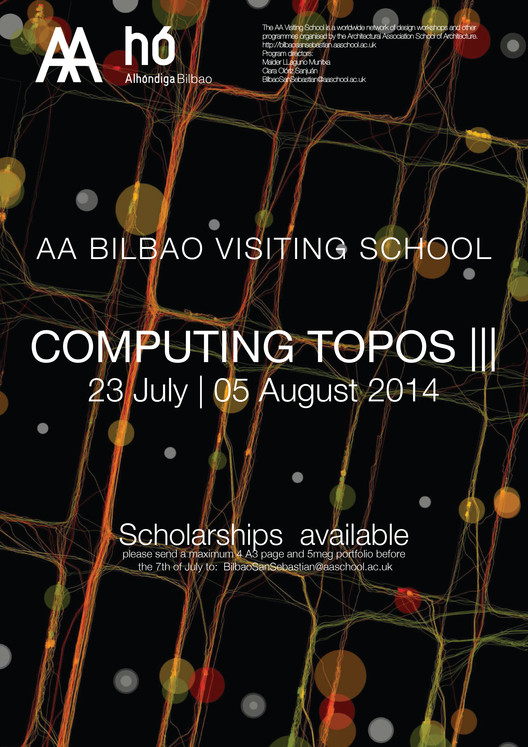 20 Scholarships the AA BILBAO Visiting School: COMPUTING TOPOS III 2014 / Bilbao, Spain, © AA Visiting School