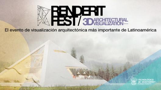 RenderIt Fest 2014 / Festival Internacional Arch-viz en México [¡Sorteo cerrado!]