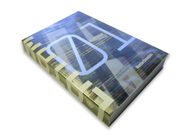 LATAM 01: Arquitectura Contemporánea Latinoamericana, Jeannette Plaut _ Marcelo Sarovic / Hunter Douglas