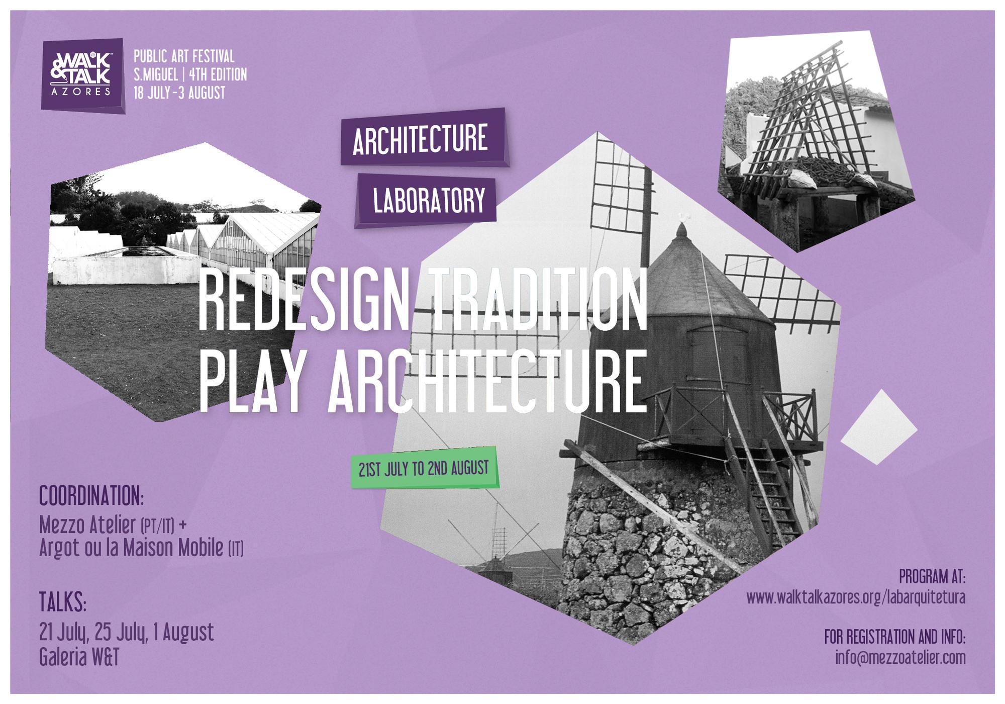 Laboratório Prático de Arquitetura: Redesign Tradition / Play Architecture