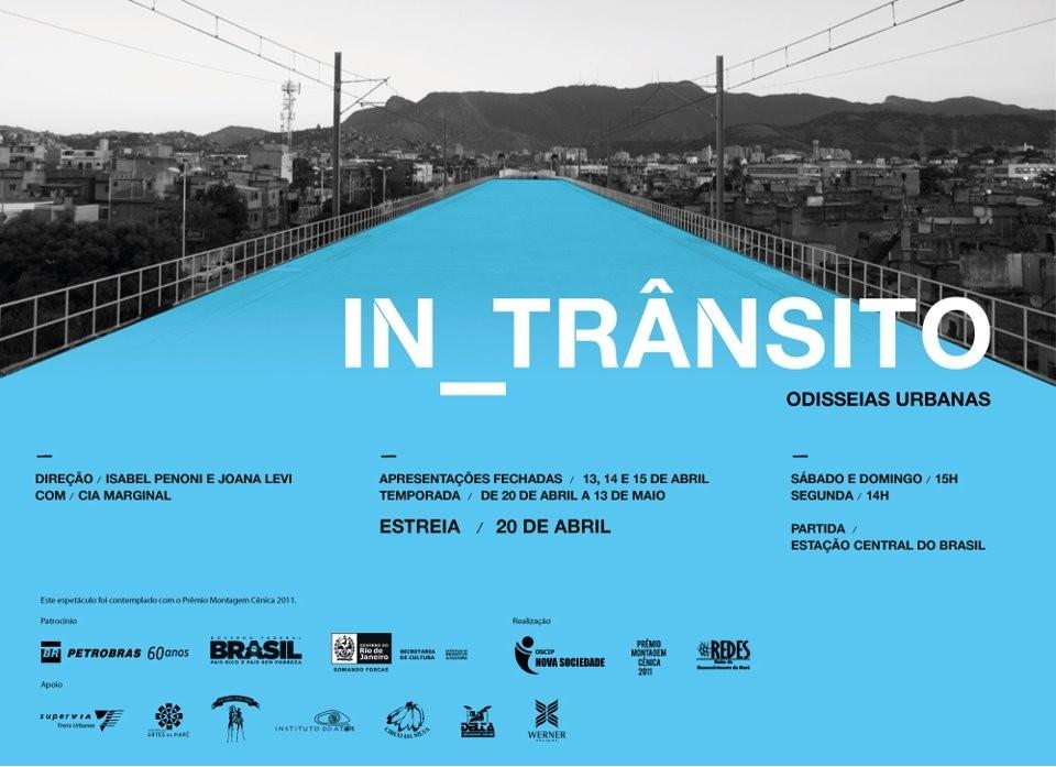 """Intervenção """"IN_TRÂNSITO, Odisseias Urbanas"""", no Rio de Janeiro"""