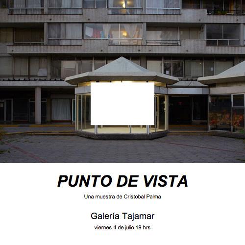 """Exposición de Cristobal Palma: """"Punto de Vista"""""""