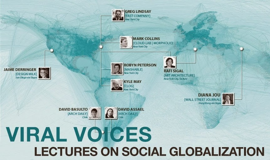 "ArchDaily, Fast Company, CLOG, and More to Lecture at ""Viral Voices III: Globalization"" in NYC"