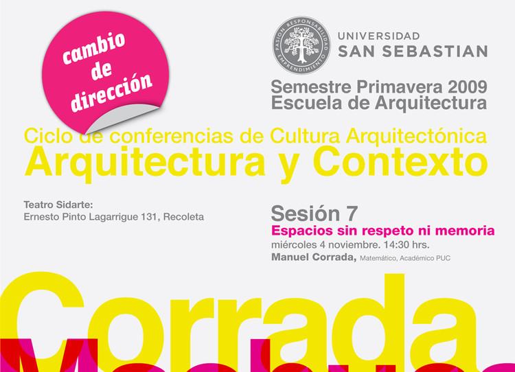 Ciclo de Conferencias de Cultura Arquitectónica – Arquitectura y contexto: Espacios sin Respeto ni Memoria