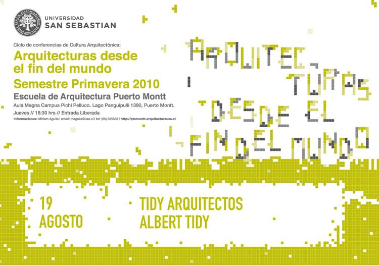 """Primera conferencia del Ciclo de Cultura Arquitectónica """"Arquitecturas desde el Fin del Mundo"""" / USS - Puerto Montt"""