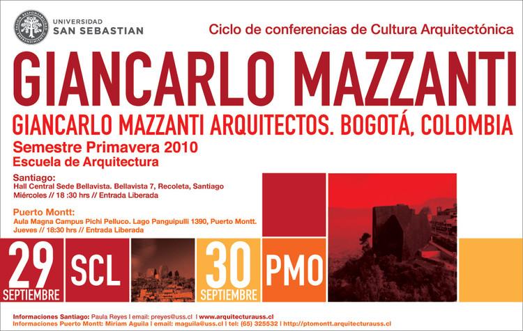 Ciclo de Conferencias de Cultura Arquitectónica / Giancarlo Mazzanti