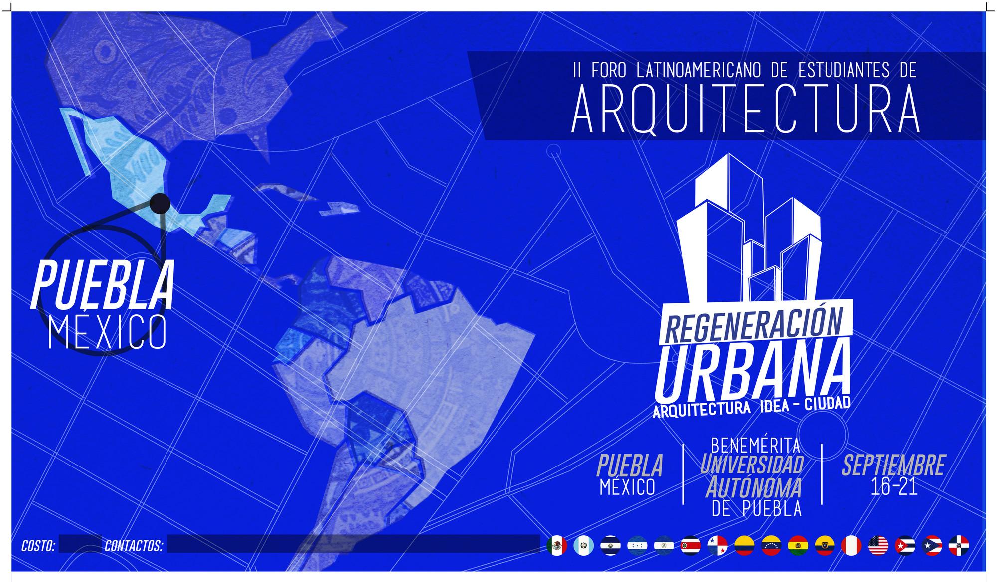 II Foro Latinoamericano de Estudiantes de Arquitectura / Regeneración Urbana [Sorteo cerrado]