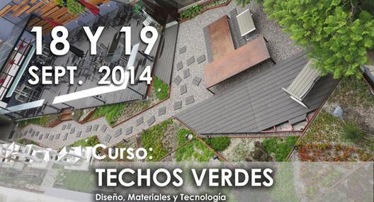 Curso Techos Verdes: Diseño, Materiales y Tecnología / CAMSAM