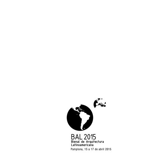 Chamada para a quarta Bienal de Arquitetura Latino Americana 2015 / Pamplona