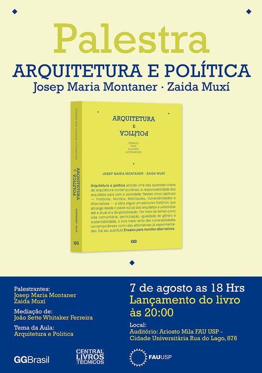 """Palestra e lançamento do livro """"Arquitetura e política"""", na FAU USP"""