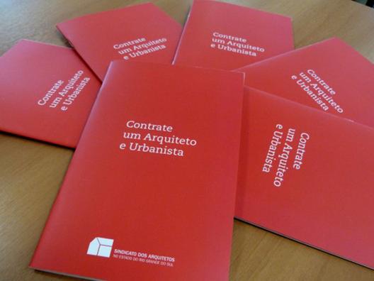 """Disponível para download a cartilha """"Contrate um Arquiteto e Urbanista"""", Courtesy of CAU/BR"""