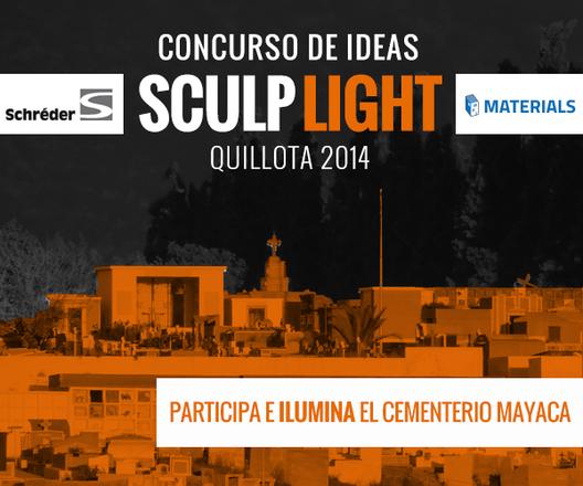 Concurso Sculp Light: Se extiende plazo de inscripción hasta el 28 de Agosto