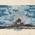 Coop Himmelblau, Super Spaces, c. 1969. Image Courtesy of Kemper Art Museum