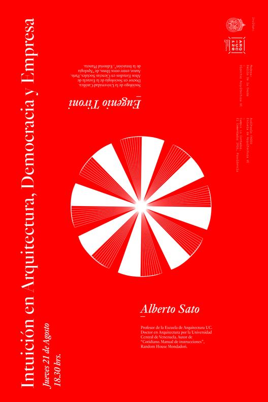 """Eugenio Tironi y Alberto Sato en """"Intuición en Arquitectura, Democracia y Empresa"""" / Santiago"""