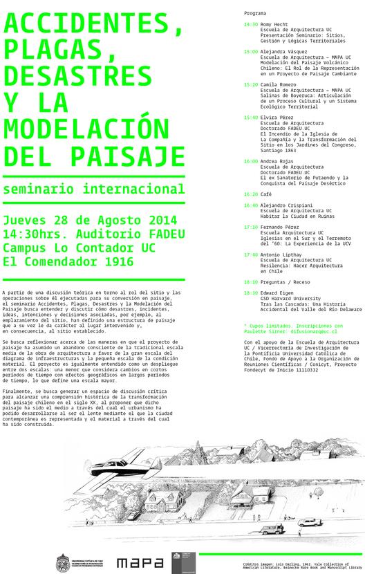 Seminario Accidentes, Plagas, Desastres y la Modelación del Paisaje / Santiago, Chile