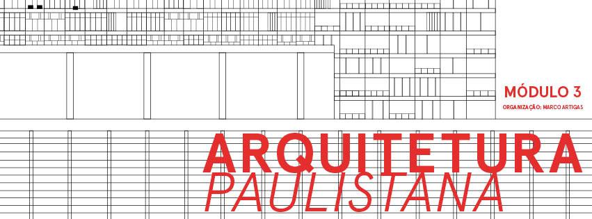 """Curso Livre da Escola da Cidade / """"Arquitetura Paulistana - Módulo 3"""", Courtesy of Escola da Cidade"""