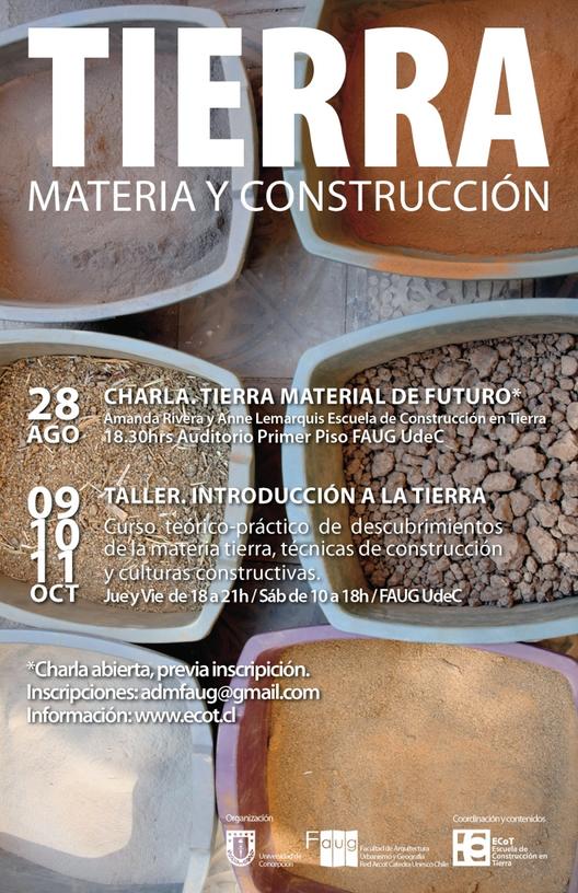 Tierra en la Universidad de Concepción: Materia y Construcción / ¡Se sortea una beca!