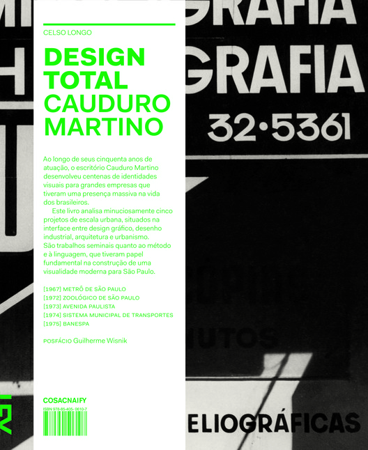 Design Total Cauduro Martino / Celso Longo, © Cosac Naify