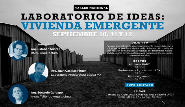 Laboratorio de Ideas: Vivienda Emergente / Mérida, Yucatán [¡Sorteo cerrado!]