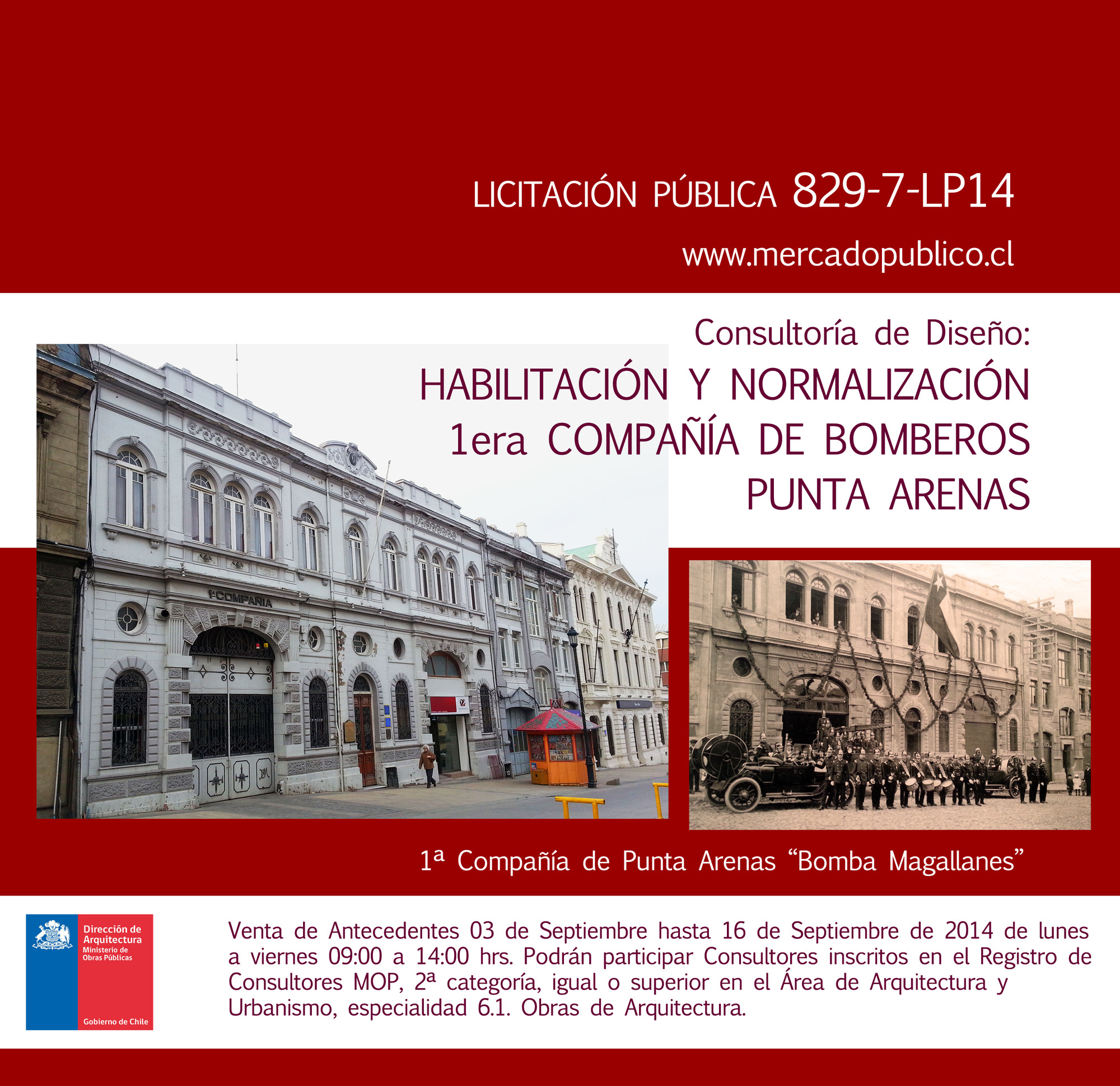 Licitación de diseño para Habilitación y Normalización Primera Compañía de Bomberos / Punta Arenas