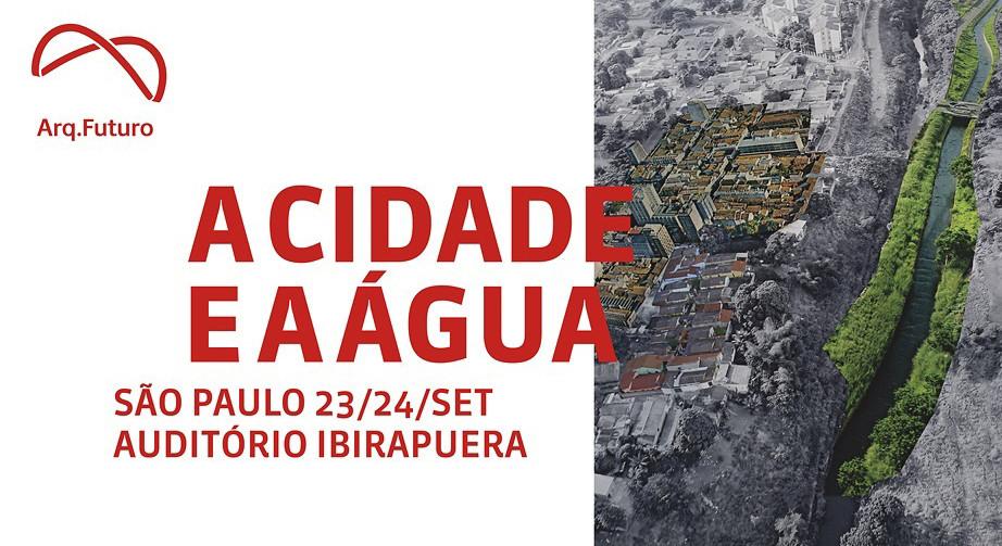 Programação do Arq.Futuro São Paulo – A Cidade e a Água, Cortesia de Arq.Futuro