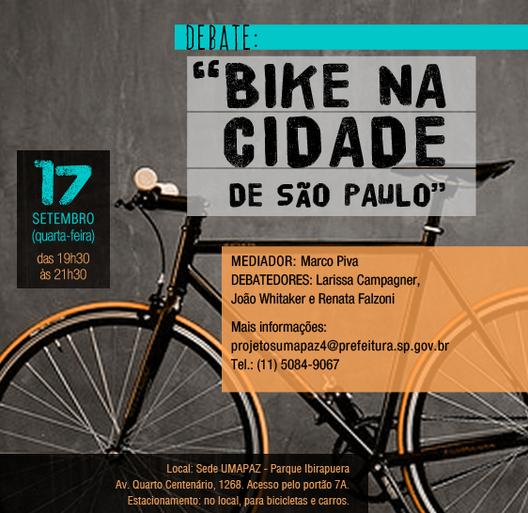 """Debate: """"Bike na Cidade de São Paulo"""", Cortesia de Cartaz de divulgação."""