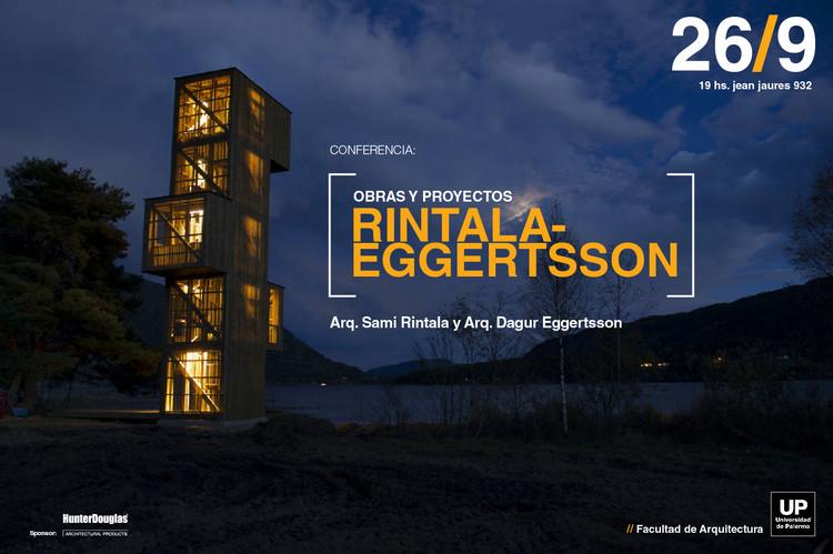 """Conferencia """"Rintala-Eggertsson: obras y proyectos"""" / Buenos Aires"""