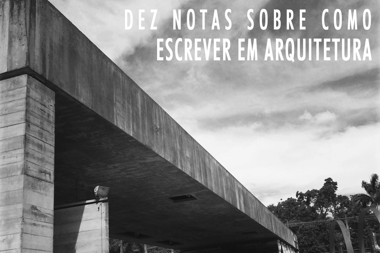 """Palestra """"Dez notas sobre como escrever em arquitetura"""" com Igor Fracalossi, na UFRGS"""