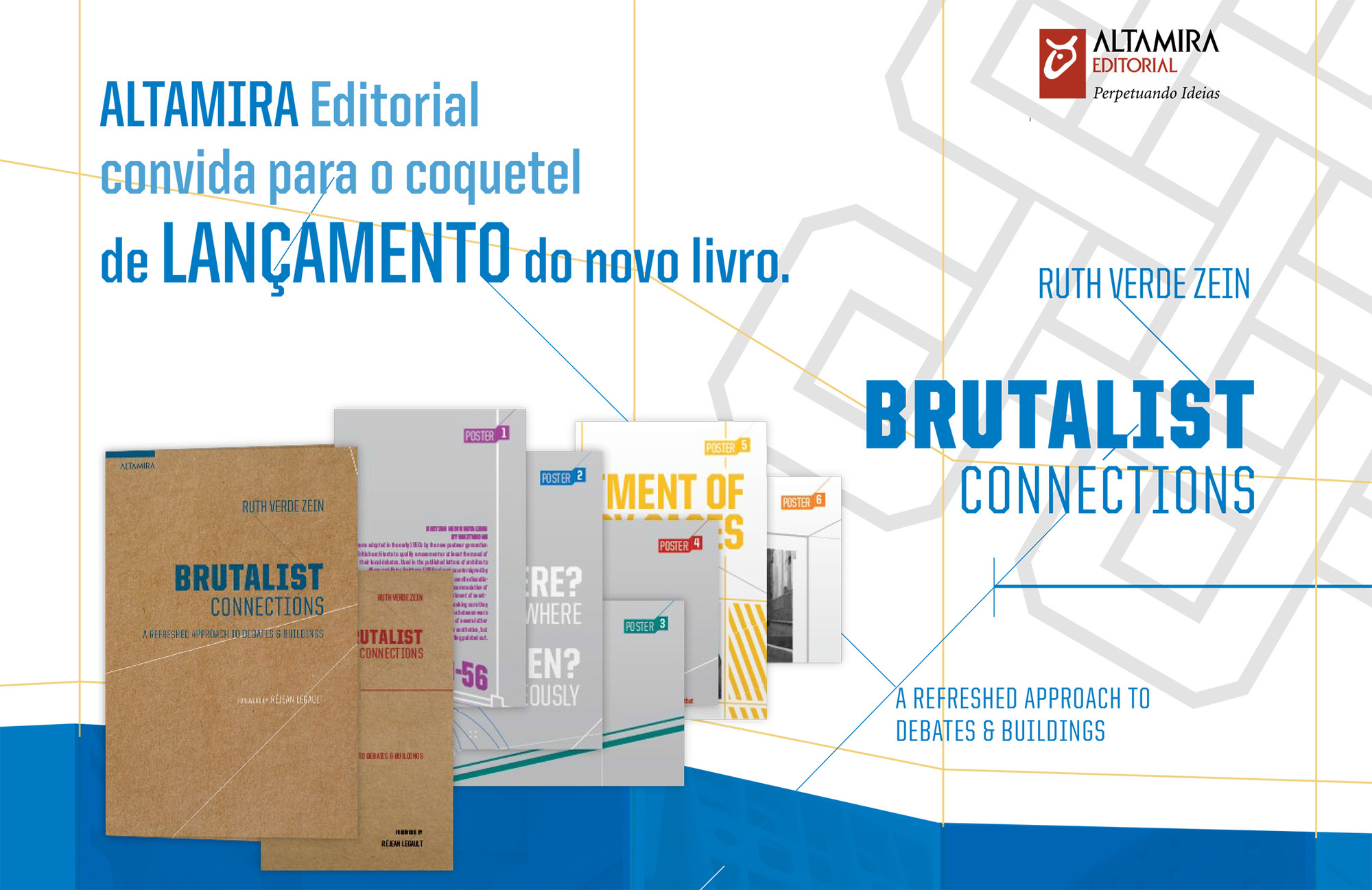 "Lançamento do livro ""Brutalist Connections"", de Ruth Verde Zein"