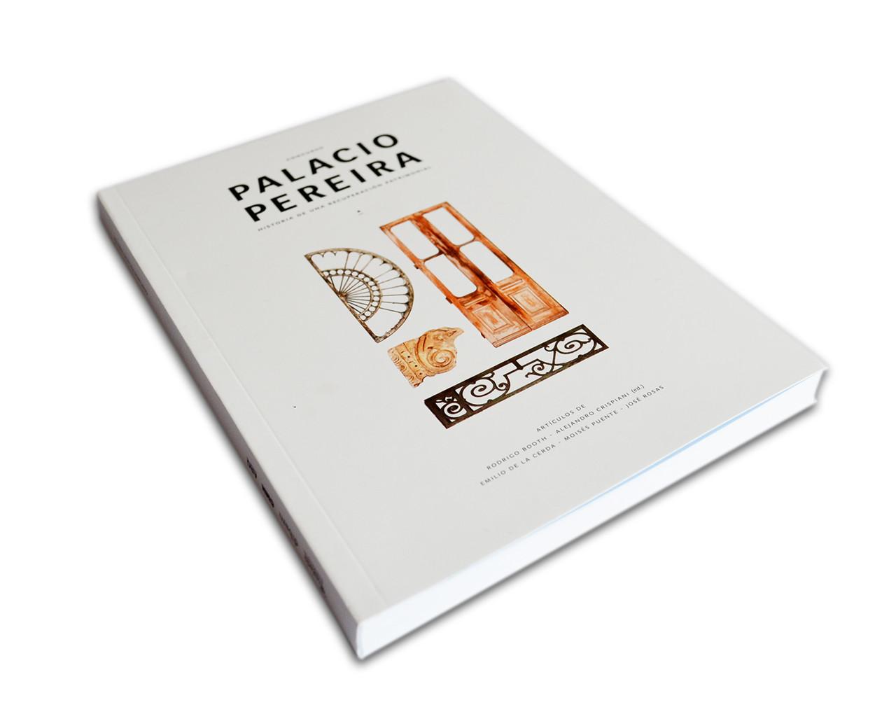 Concurso Palacio Pereira - Historia de una Recuperación Patrimonial / Ediciones ARQ