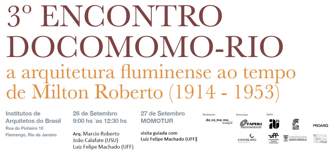 Docomomo-Rio celebra centenário de Milton Roberto