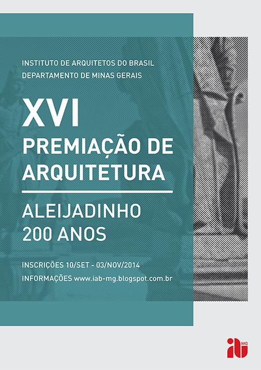 Inscrições abertas para o Prêmio Aleijadinho 200 anos, Cortesia de IAB-MG