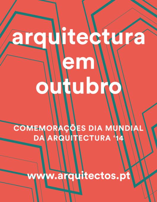 Ordem dos Arquitectos de Portugal promove mês de eventos em comemoração ao Dia da Arquitetura