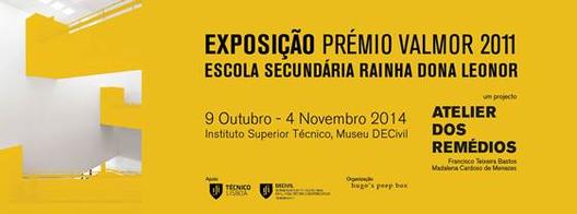 """Exposição """"Prêmio Valmor 2011 – Escola Secundária Rainha Dona Leonor"""" em Lisboa"""