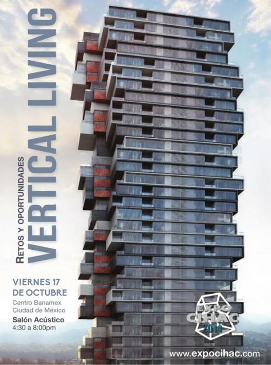 Vertical Living: Retos y Oportunidades en EXPO CIHAC [¡Regalamos pases!]