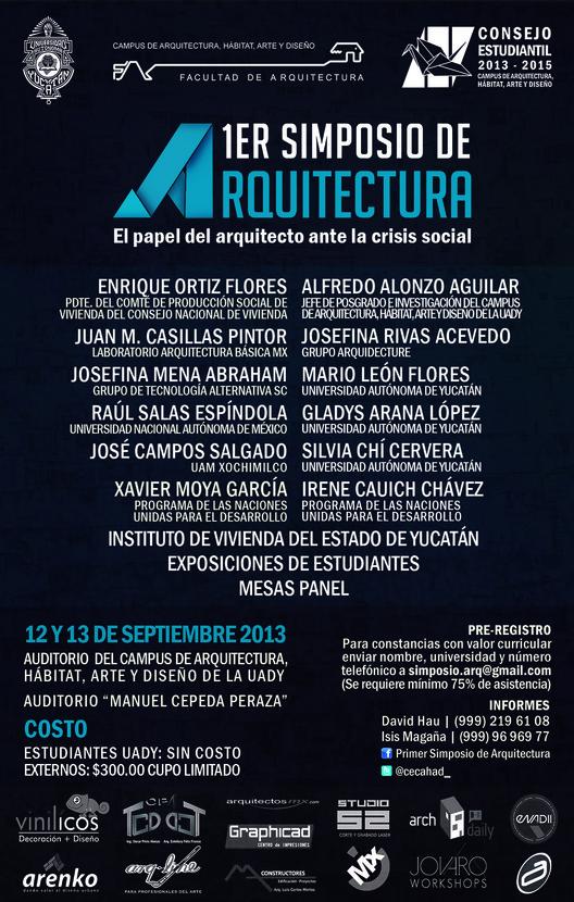 """""""El papel del arquitecto ante la crisis social"""", tema del Primer Simposio de Arquitectura en Yucatán  [Sorteo Cerrado]"""