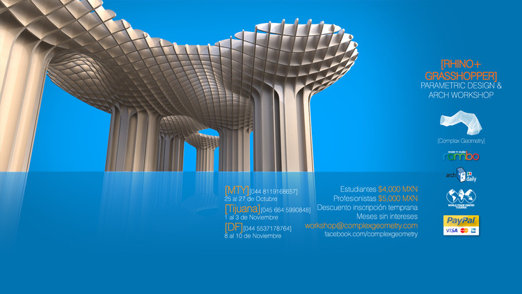 Complex Geometry Workshops: Parametric Design & Architecture [¡Sorteo cerrado!]