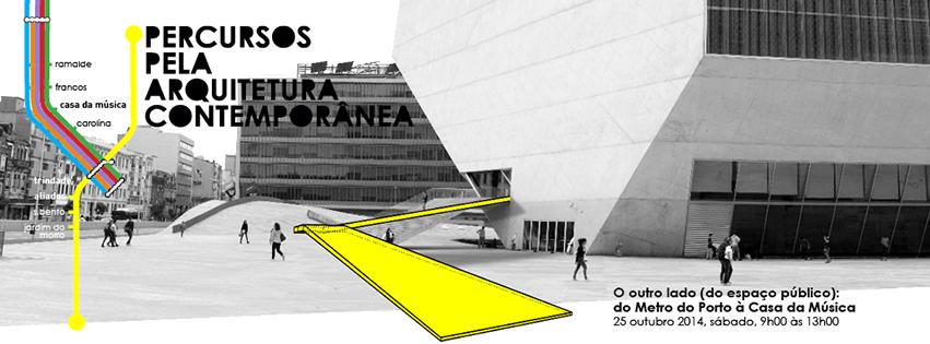 """Evento """"Percursos pela Arquitetura Contemporânea"""", no Porto, Cortesia de Casa da Arquitetura"""
