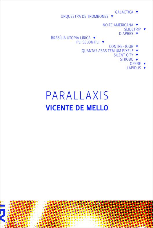 Parallaxis / Vicente de Mello, © Cosac Naify