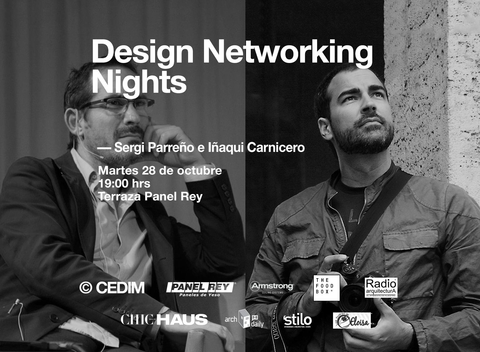 Design Networking Nights / Sergi Parreño + Iñaqui Carnicero.