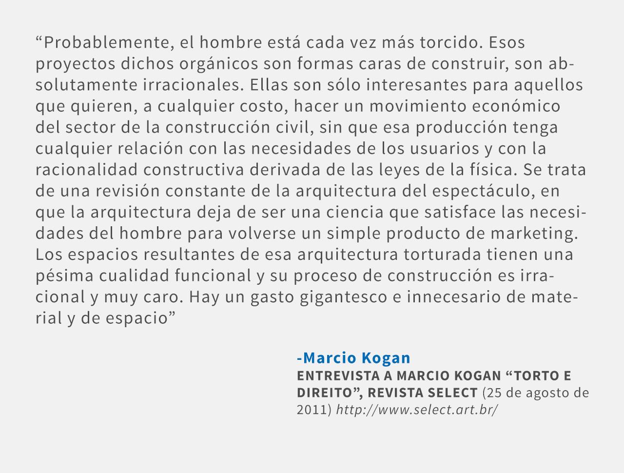 Frases: Marcio Kogan
